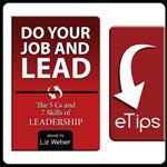 Do Your Job & Lead! Leadership eTips