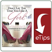 Don't Let 'Em Treat You Like a Girl<sup>®</sup> eTips