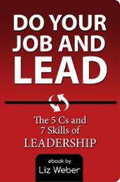 Do Your Job & Lead