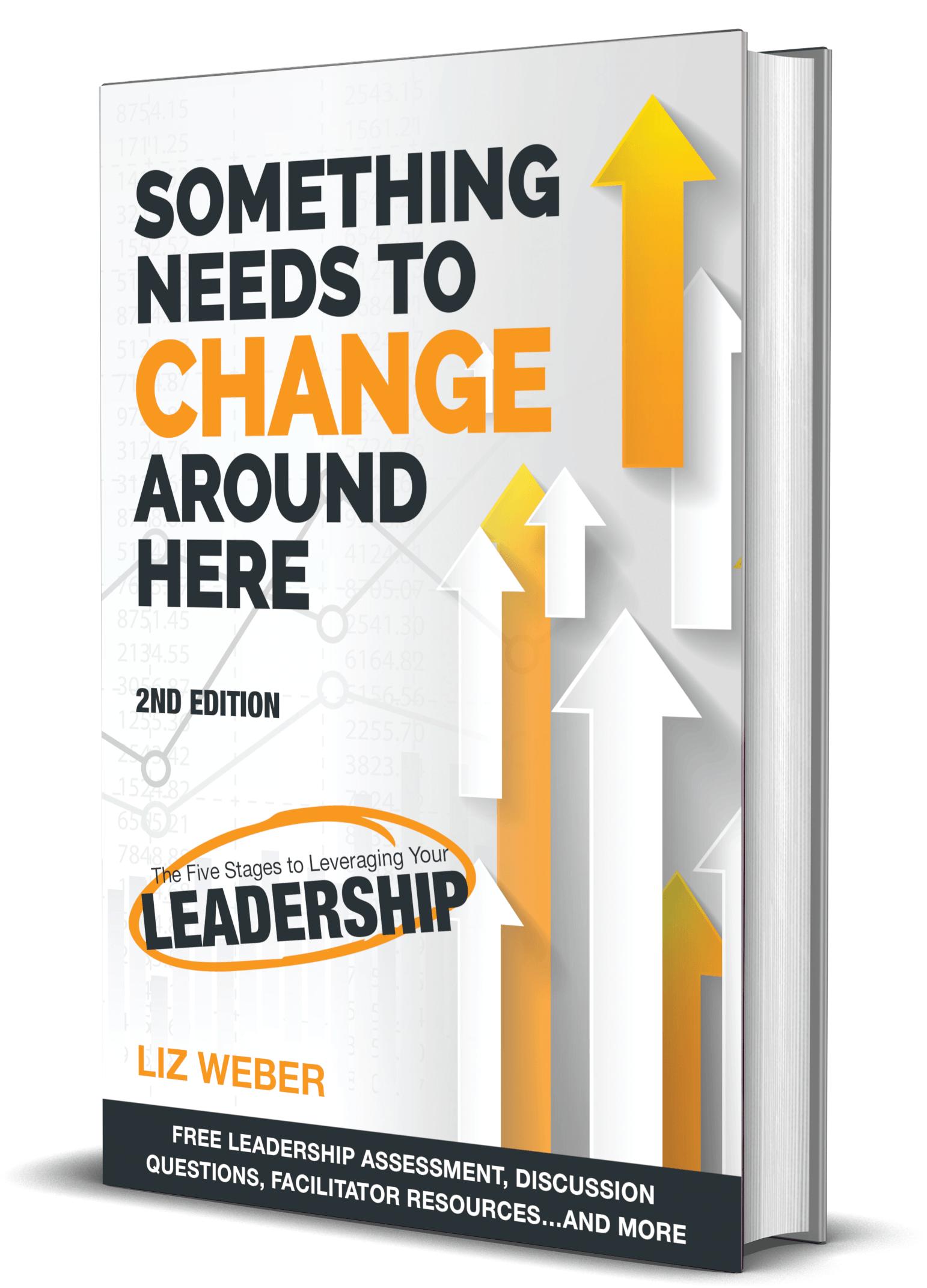 5 Stages of Rock-Solid Leadership-Liz Weber