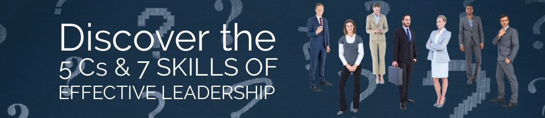 Do Your Job & Lead! The 5 Cs and 7 Skills of Leadership