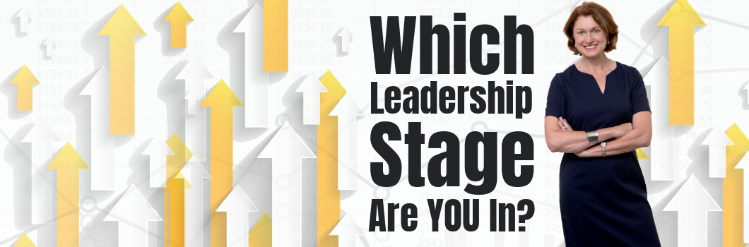 Which Leadership Stage Are You In?