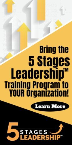 Bring the 5 Stages Leadership™ Training Program to YOUR Organization!